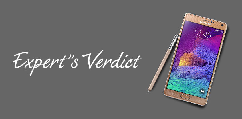 Samsung Galaxy Note 4 - Expert's Verdict